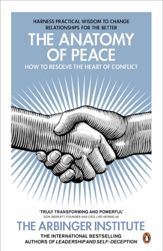 9780141047669: The Anatomy of Peace: How to Resolve the Heart of Conflict