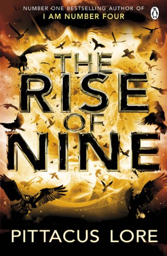 9780141047867: The Rise of Nine: Lorien Legacies Book 3 (The Lorien Legacies)