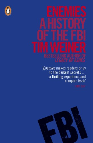 9780141047959: Enemies: A History of the FBI