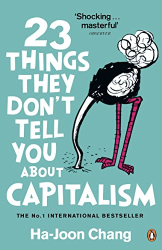 9780141047973: 23 Things They Don't Tell You About Capitalism