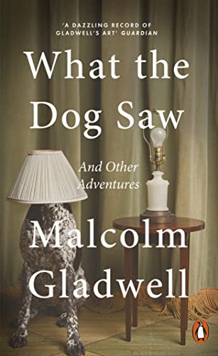 9780141047980: What the Dog Saw: and other adventures