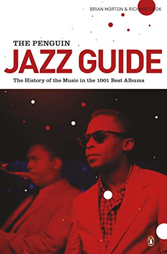 9780141048314: The Penguin Jazz Guide: The History of the Music in the 1001 Best Albums