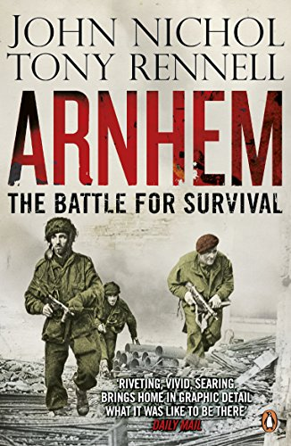 9780141048352: Arnhem: The Battle for Survival
