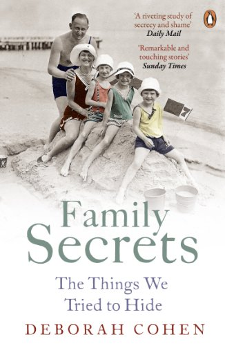 9780141048574: Family Secrets: The Things We Tried to Hide (Themes In British Social History)