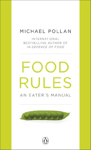 9780141048680: Food Rules: An Eater's Manual