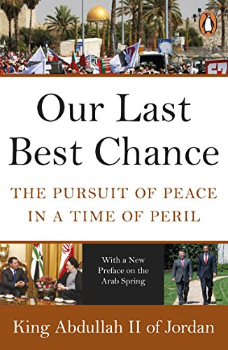 9780141048796: Our Last Best Chance: The Pursuit of Peace in a Time of Peril
