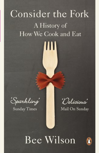 9780141049083: Consider the Fork: A History of How We Cook and Eat