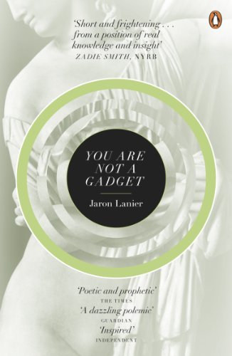 9780141049113: You Are Not A Gadget: A Manifesto