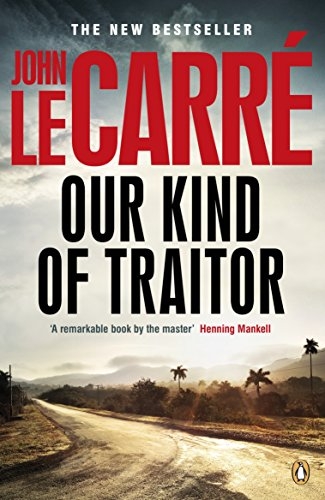9780141049168: Our Kind of Traitor. John Le Carr