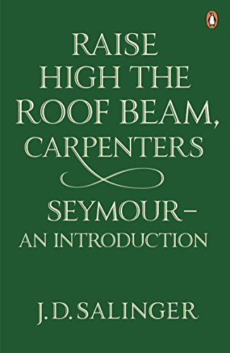 9780141049243: Raise High the Roof Beam, Carpenters. Seymour: An Introduction