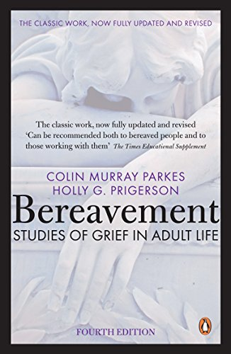 9780141049410: Bereavement 4/ed: Studies Of Grief In Adult Life