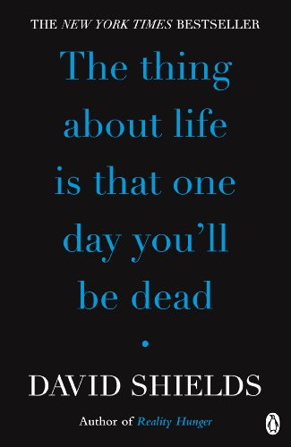 9780141049496: The Thing About Life Is That One Day You'll Be Dead