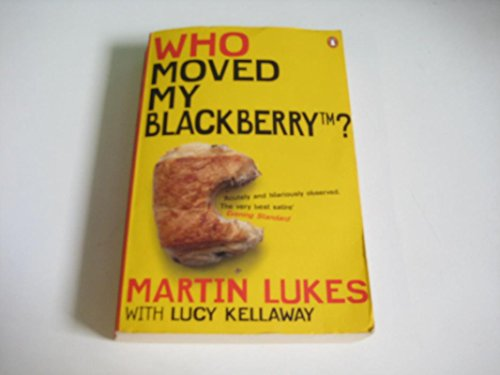 who moved my blackberry kellaway lucy