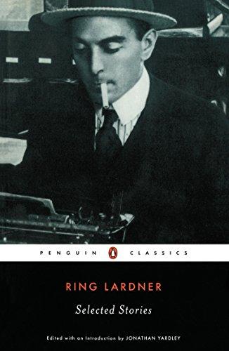 9780141180182: Ring Lardner: Selected Stories (Penguin Twentieth-Century Classics)