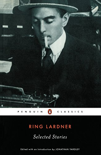 9780141180182: Lardner: Selected Stories (Penguin twentieth century classics)
