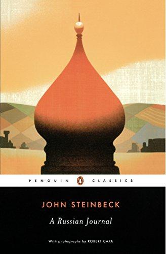 A Russian Journal (Classic, 20th-Century, Penguin): Steinbeck, John