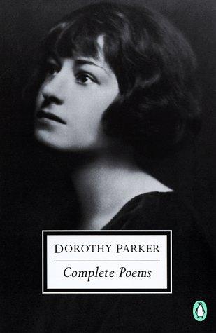 9780141180229: The Complete Poems of Dorothy Parker (Penguin Twentieth-Century Classics)
