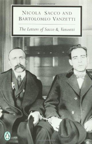 The Letters of Sacco and Vanzetti (Penguin: Nicola Sacco, Bartolomeo