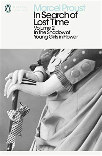 9780141180328: In the Shadow of Young Girls in Flower (In Search of Lost Time Vol. 2): In the Shadow of Young Girls in Flower Vol 2