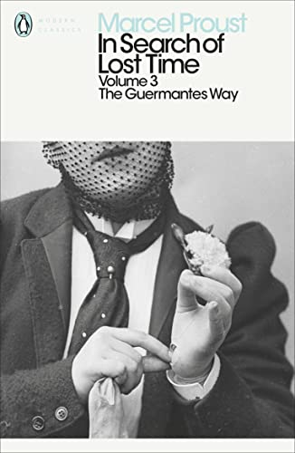 The Guermantes Way: Marcel Proust, Christopher