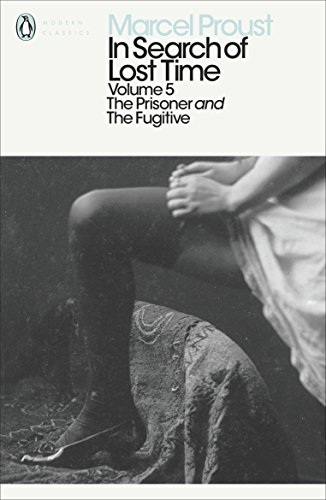 9780141180359: In Search of Lost Time: The Prisoner and the Fugitive: Prisoner and the Fugitive v. 5 (In Search of Lost Time 5)