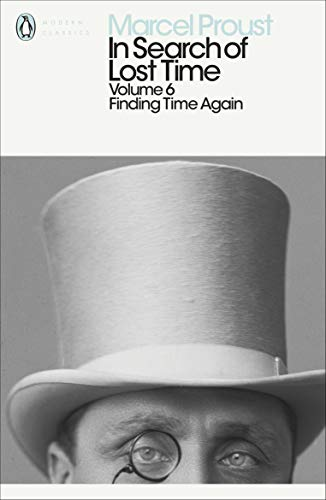 9780141180366: In Search of Lost Time: Finding Time Again: Finding Time Again v. 6 (Penguin Modern Classics)