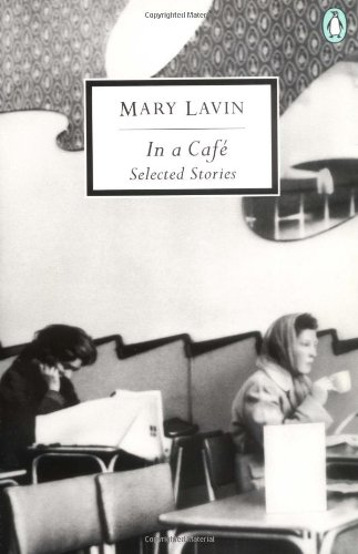 In a Cafe : Selected Stories: Mary Lavin
