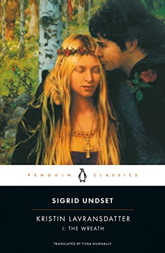 9780141180410: Kristin Lavransdatter I: The Wreath (Penguin Classics)