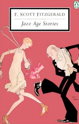 Jazz Age Stories (Penguin Twentieth Century Classics): Scott Fitzgerald, F.
