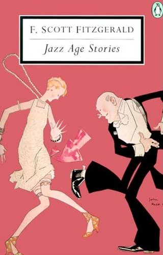 Jazz Age Stories (Penguin Twentieth-Century Classics) (014118048X) by F. Scott Fitzgerald; Patrick O'Donnell