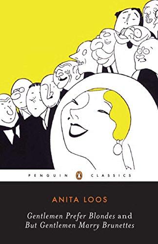 9780141180694: Gentlemen Prefer Blondes and But Gentlemen Marry Brunettes (Penguin Twentieth Century Classics)