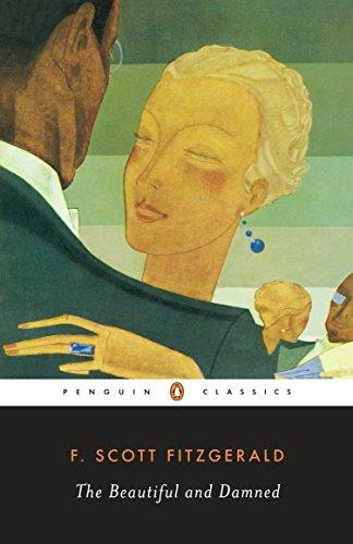 The Beautiful and Damned (Penguin Twentieth Century Classics): Fitzgerald, F. Scott