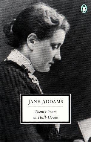 9780141180991: Twenty Years at Hull House (Penguin Twentieth Century Classics)