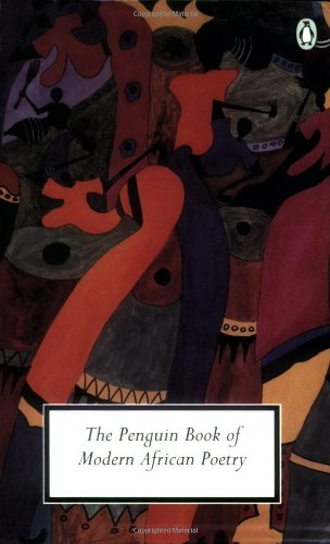 9780141181004: The Penguin Book of Modern African Poetry, 4th Edition