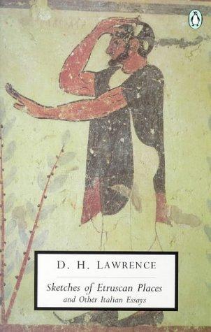 9780141181059: Sketches of Etruscan Places and Other Italian Essays (Penguin Twentieth-Century Classics)