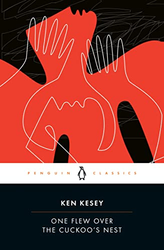 One Flew Over the Cuckoo's Nest (Penguin Classics): Kesey, Ken