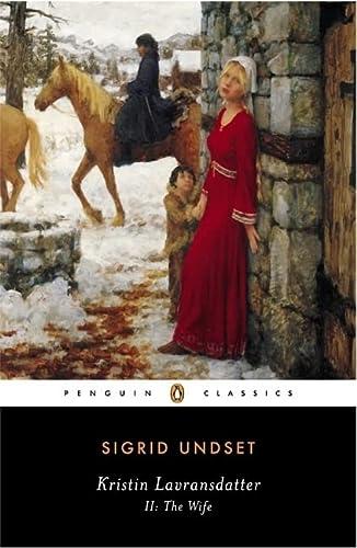 9780141181288: Kristin Lavransdatter II: The Wife (Penguin Classics)