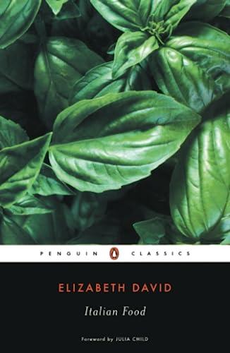 9780141181554: Italian Food (Penguin Classics)