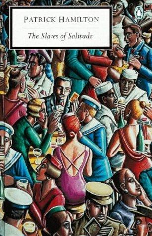 9780141181646: The Slaves of Solitude (Penguin Twentieth Century Classics)