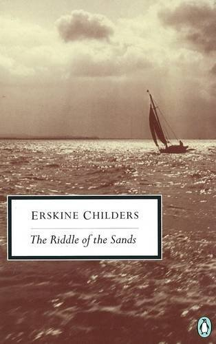 The Riddle of the Sands: Erskine Childers