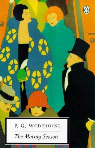 9780141181936: The Mating Season (Penguin Twentieth Century Classics)