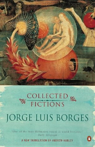 9780141182100: Borges Collected Fictions (Penguin Modern Classics Translated Texts)