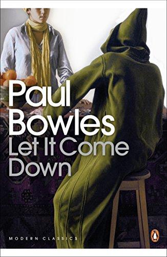 Let It Come Down (Penguin Modern Classics): Bowles, Paul