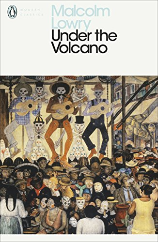 9780141182254: Under the Volcano (Penguin Modern Classics)