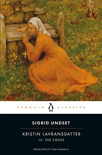 9780141182353: Kristin Lavransdatter III: The Cross (Penguin Classics)