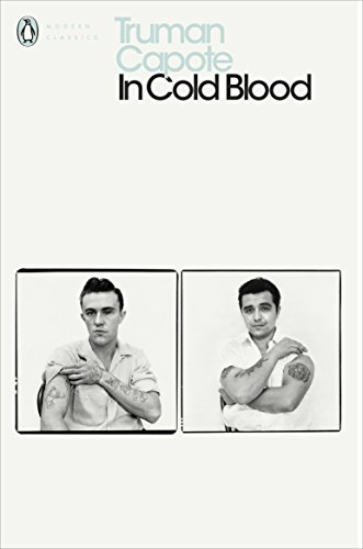9780141182575: In Cold Blood : A True Account of a Multiple Murder and Its Consequences (Penguin Modern Classics)