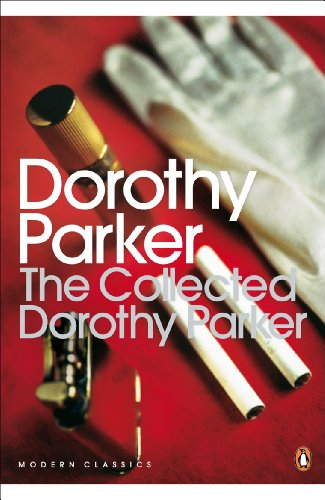 9780141182582: The Collected Dorothy Parker (Penguin Modern Classics)
