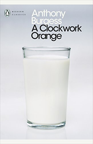 9780141182605: A Clockwork Orange (Penguin Modern Classics)