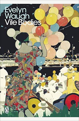 9780141182872: Modern Classics Vile Bodies (Penguin Modern Classics)