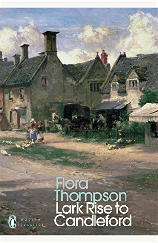 9780141183312: Modern Classics Lark Rise To Candleford a Trilogy (Penguin Modern Classics)